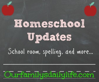 homeschool updates 1
