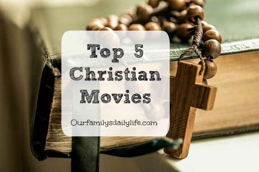 top 5 christian movies
