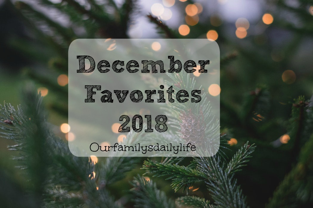 december favorites 2018