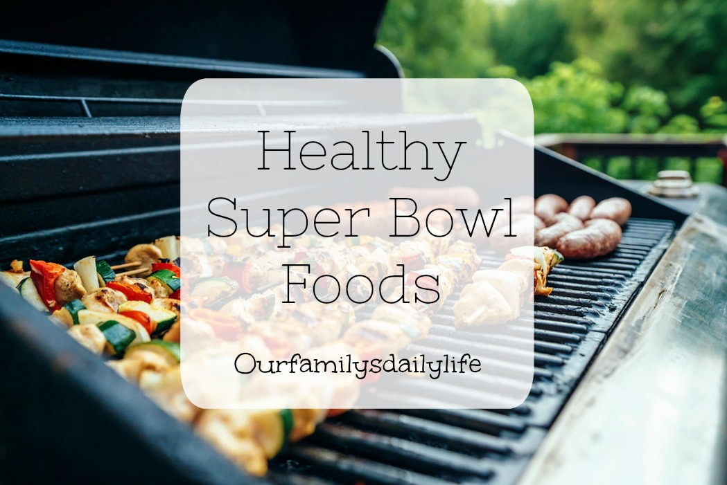 healthy super bowl foods