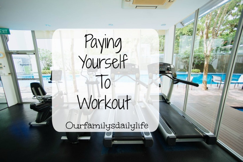 paying yourself to workout