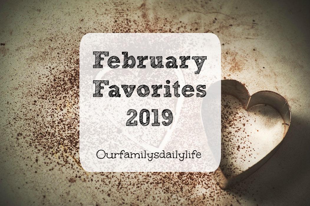 Feb Favs 2019