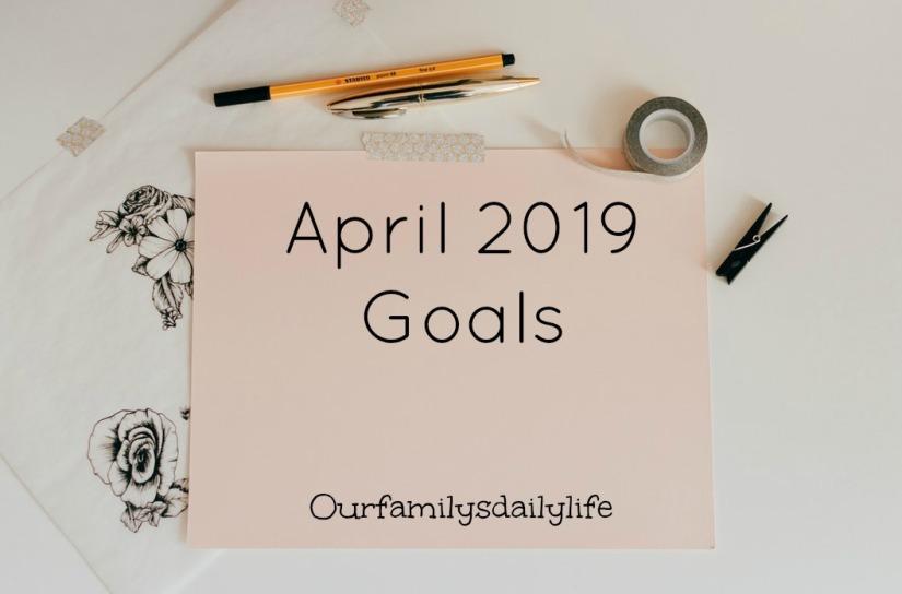 april 2019 goals