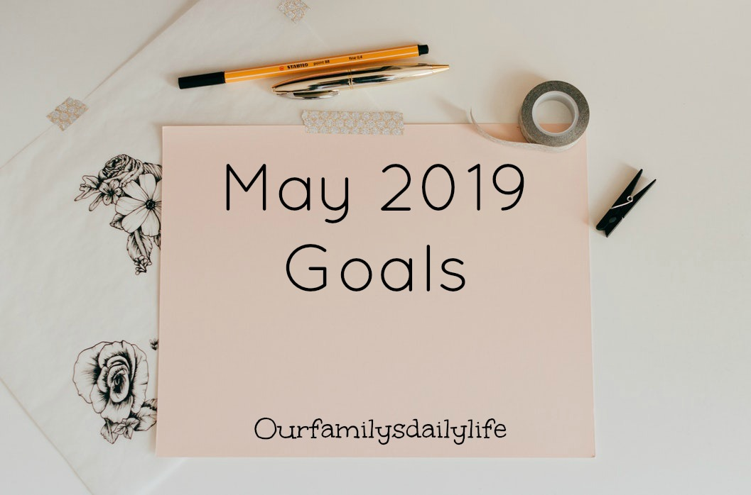 may goals 2019