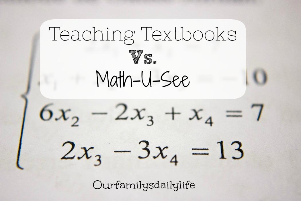 teaching textbooks vs math u see